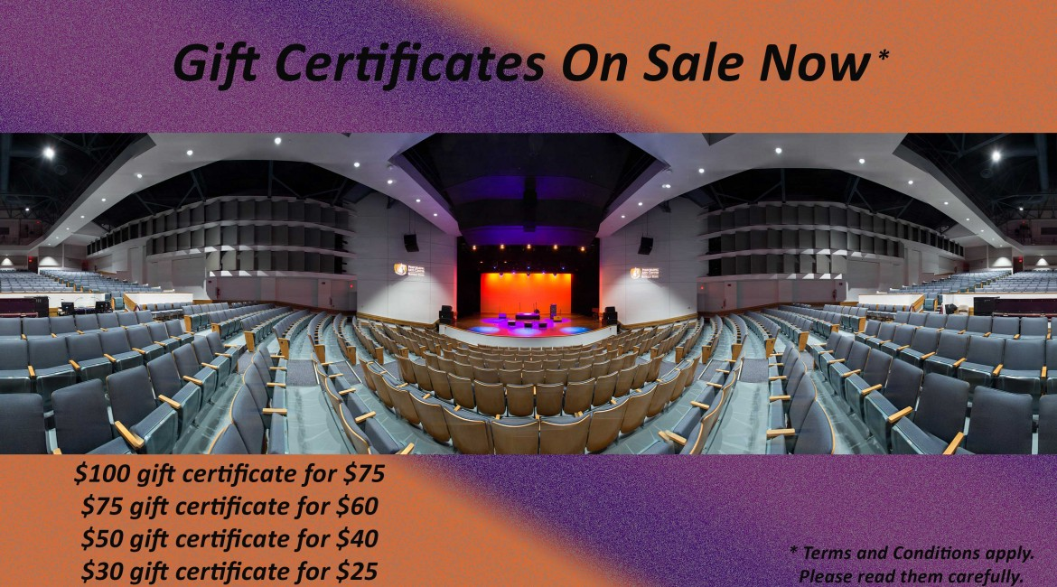 Gift Certificates on sale now. Image of interior of the Performing Arts Center